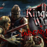 Kingdom Wars 2 Battles The Undead Rising Free Download its Ocean of Games