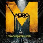 Metro Last Light Free Download Ocean of Games