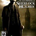 The Testament Of Sherlock Holmes Free Download Ocean of Games