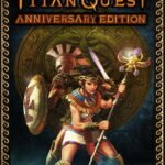 Titan Quest Anniversary Edition Free Download its Ocean of Games